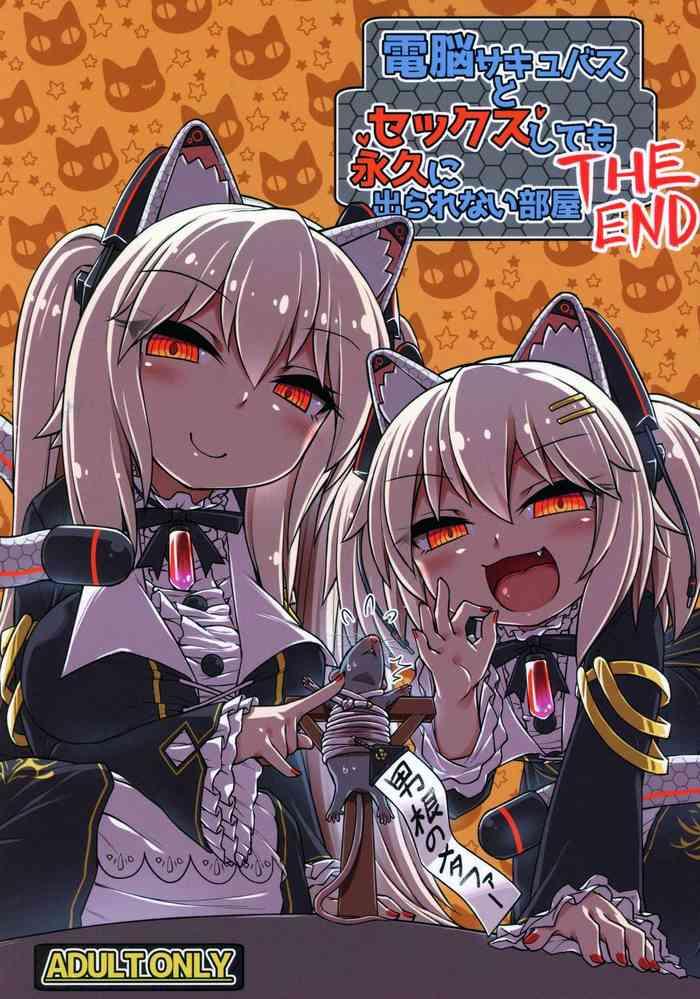 Cover (C97) [Bocchi Koubou (Rutubo)] Dennou Succubus to Sex Shite mo Eikyuu ni Derarenai Heya THE END (Nora Cat) [English] [xinsu]